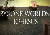 Bygone Worlds: Ephesus Steam CD Key