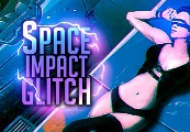 Space Impact Glitch Steam CD Key