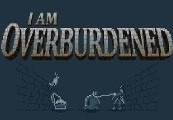I Am Overburdened Steam CD Key