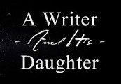 A Writer and His Daughter Steam CD Key