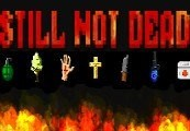 Still Not Dead Steam CD Key