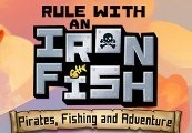 Rule with an Iron Fish Steam CD Key