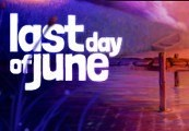 Last Day of June EU Steam CD Key