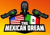 The Mexican Dream Steam CD Key