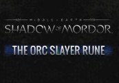 Middle-Earth: Shadow of Mordor - Orc Slayer Rune DLC Steam CD Key