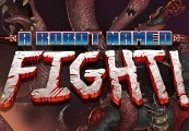A Robot Named Fight Steam CD Key