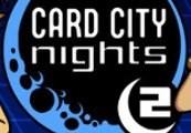 Card City Nights 2 Steam CD Key
