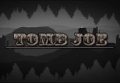 Tomb Joe Steam CD Key