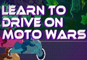 Learn to Drive on Moto Wars Steam CD Key