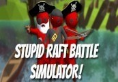 Stupid Raft Battle Simulator Steam CD Key