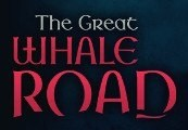 The Great Whale Road Steam Gift