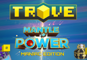 Trove - Mantle of Power Maniac Edition Activation Key