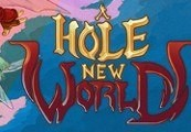A Hole New World Steam CD Key