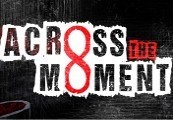 Across The Moment Steam CD Key