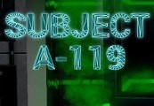Subject A-119 Steam CD Key
