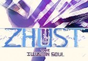 ZHUST - THE ILLUSION SOUL Steam CD Key