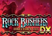 Rock Boshers DX: Directors Cut Steam CD Key