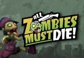 All Zombies Must Die! Soundtrack Steam Gift