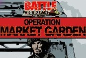 Battle Academy - Operation Market Garden DLC Steam CD Key