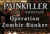 Painkiller Hell & Damnation - Operation Zombie Bunker DLC Steam CD Key