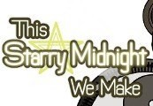 This Starry Midnight We Make Steam CD Key