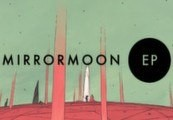 MirrorMoon EP Steam Gift