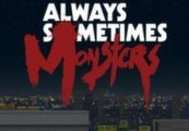 Always Sometimes Monsters Steam CD Key