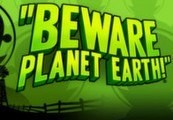 Beware Planet Earth Steam Gift