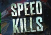 Speed Kills Steam Gift