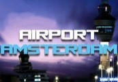 X-Plane 10 Global - 64 Bit - Airport Amsterdam DLC Steam Gift