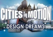 Cities in Motion: Design Dreams DLC Steam CD Key