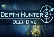 Depth Hunter 2: Deep Dive Steam CD Key