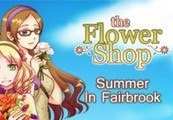 Flower Shop: Summer In Fairbrook Steam CD Key