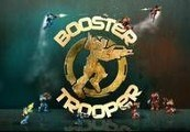 Booster Trooper Steam CD Key