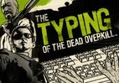 The Typing of The Dead: Overkill + All DLCs Clé Steam