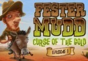 Fester Mudd: Curse of the Gold - Episode 1 Steam CD Key