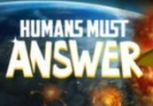 Humans Must Answer Steam Gift