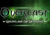 Overcast - Walden and the Werewolf Steam CD Key