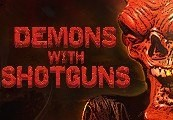 Demons with Shotguns Steam CD Key