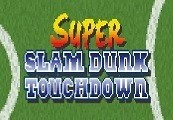 Super Slam Dunk Touchdown Steam CD Key