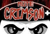 Mute Crimson+ Steam CD Key