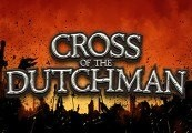 Cross of the Dutchman Steam CD Key