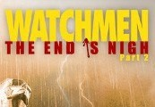 Watchmen: The End is Nigh - Part 2 Steam Gift