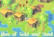 Way of Gold and Steel Steam CD Key