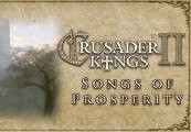Crusader Kings II - Songs of Prosperity DLC Steam Gift