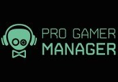 Pro Gamer Manager Steam CD Key