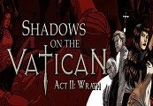 Shadows on the Vatican Act II: Wrath Steam CD Key