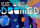 WE ARE DOOMED Steam CD Key