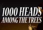 1,000 Heads Among the Trees Steam CD Key
