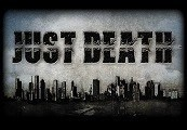 Just Death Steam CD Key